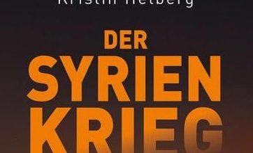 """Photo of كتاب """"الحرب السورية – حل نزاع عالمي"""" للألمانية كريستين هيلبيرغ"""